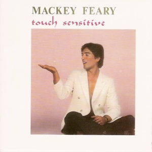 Mackey Feary Touch Sensitive 1984