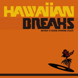 DJ Muro Hawaiian Breaks