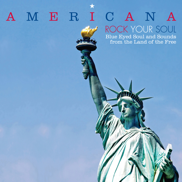 Americana: Rock Your Soul [BBE]