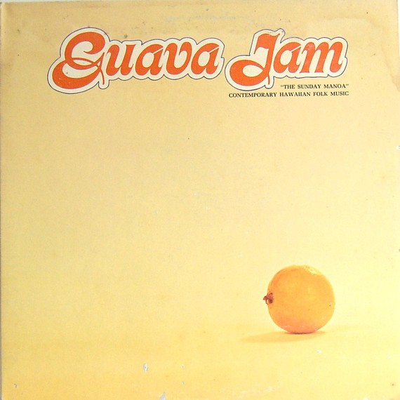 "Sunday Manoa ""Guava Jam"""