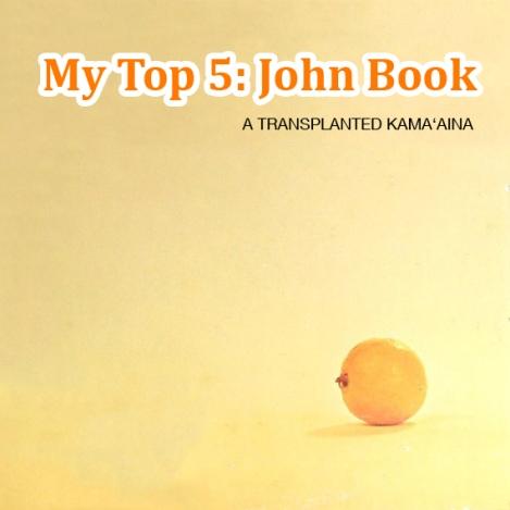 My Top 5 Hawaiian Albums: John Book