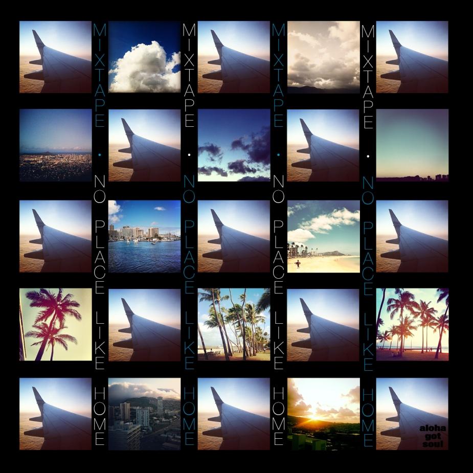 No Place Like Home - Aloha Got Soul x iCrates