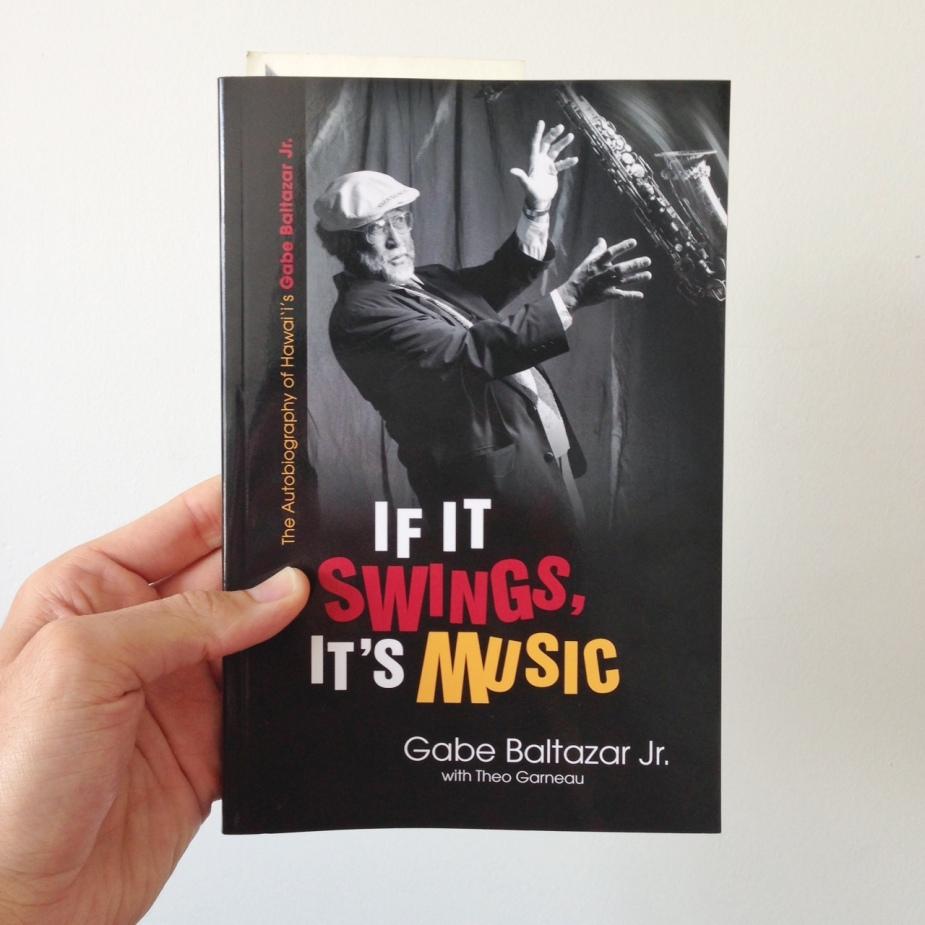 Gabe Baltazar - If It Swings, It's Music