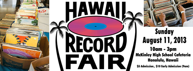 Hawaii Record Fair 2013