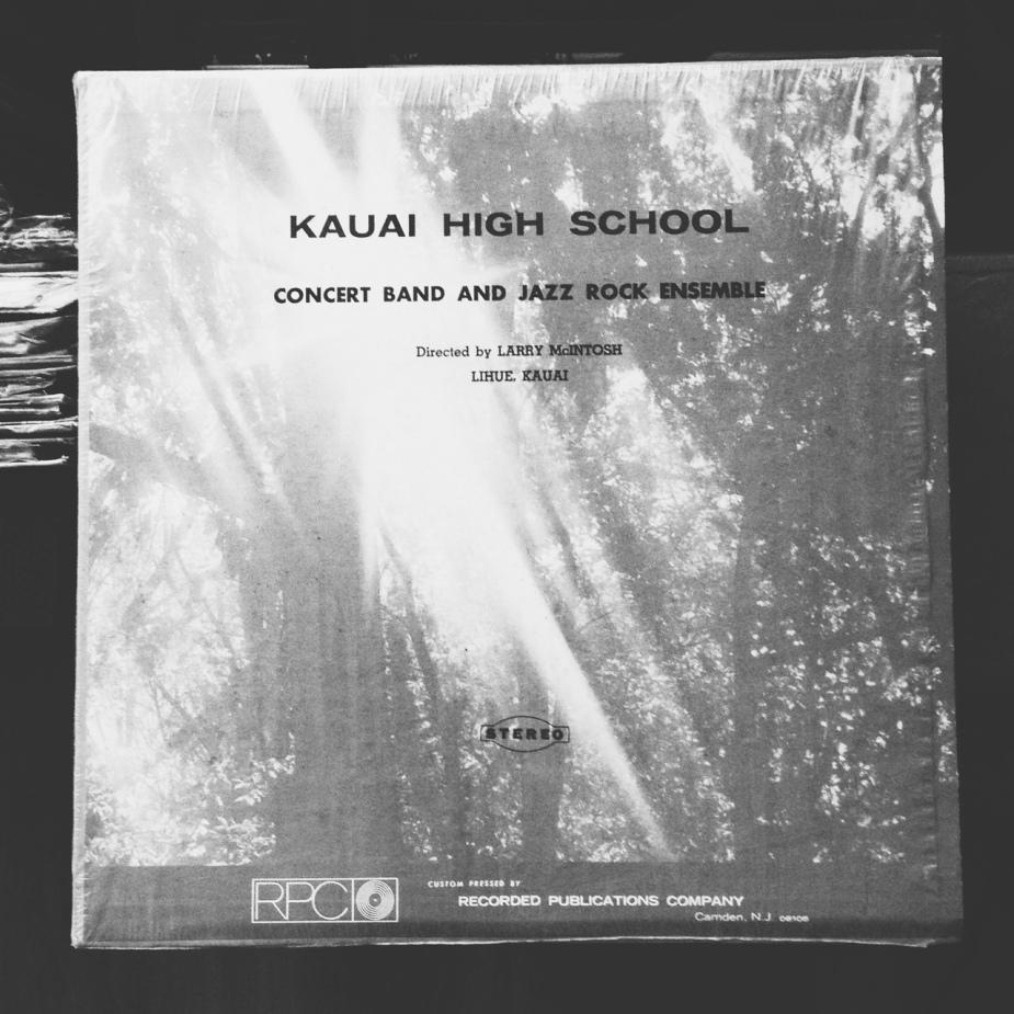 Kauai High School Concert Band and Jazz Rock Ensemble LP