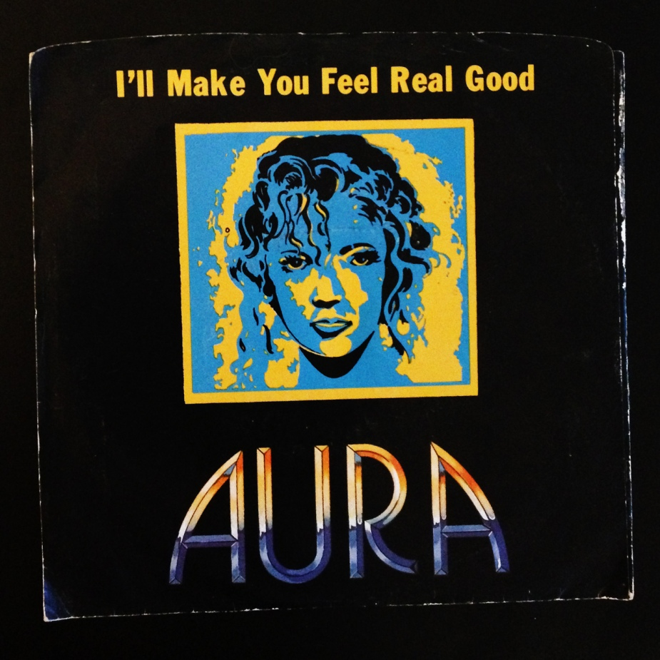 "Aura ""I'll Make You Feel Real Good"""