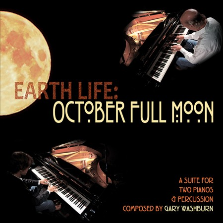 "Gary Washburn's ""Earth Life: October Full Moon"""